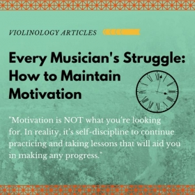 Read more of this article at https://violinology.com/2017/08/09/how-to-maintain-motivation/