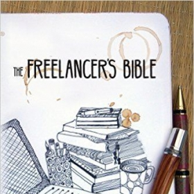 The Freelancer's Bible by Tiffani Burnett-Velez