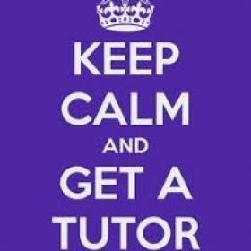 Keep calm and get a tutor!
