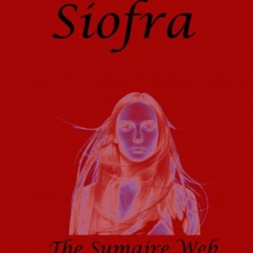 Siofra - First book in THE SUMAIRE WEB series of vampire novels.