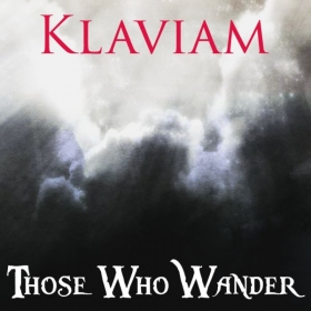 "Klaviam's Second Album: ""Those Who Wander"""