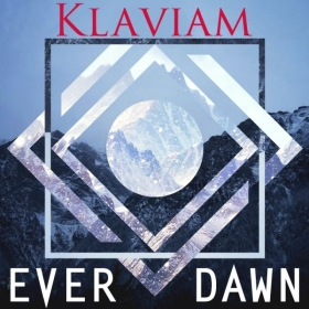 "Klaviam's Third Album: ""Ever Dawn"""