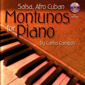 Salsa Afro Cuban Montunos for Piano by Carlos Campos