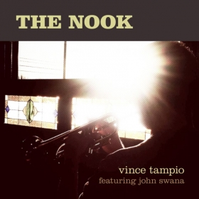 The Nook (9/18/2018) - A full length straight-ahead jazz album featuring John Swana.