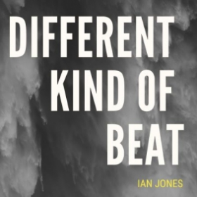 A DIFFERENT KIND OF BEAT 