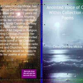 This is my Christian Inspirational poetry book that I published called Anointed Voice of God Within Collection of Poems.