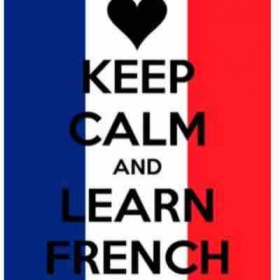 Keep calm, learn French and be happy !