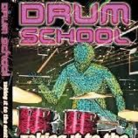 "Drum School ""Taking It To The Next Level"""
