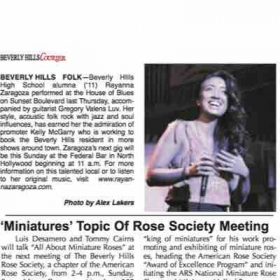 Student Raye from Los Angeles singer/songwriter-We got written up in the Beverly Hills newspaper before her first show
