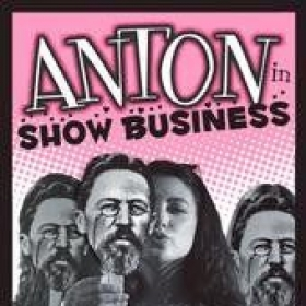 Anton in Show Business - Theatre Production at ODU