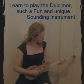 Enjoy Learning to Play the Dulcimer, it's Fun and easy to Play.