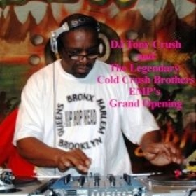 DJ Tony Crush aka DJ Tony Tone of The Legendary Cold Crush Brothers