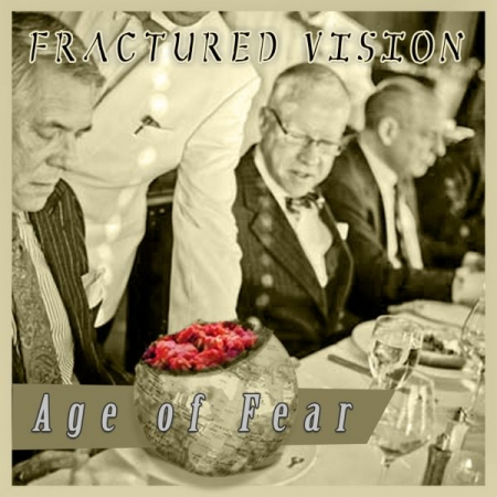 "Album cover for album ""Age of Fear"" from FRACTURED VISION"