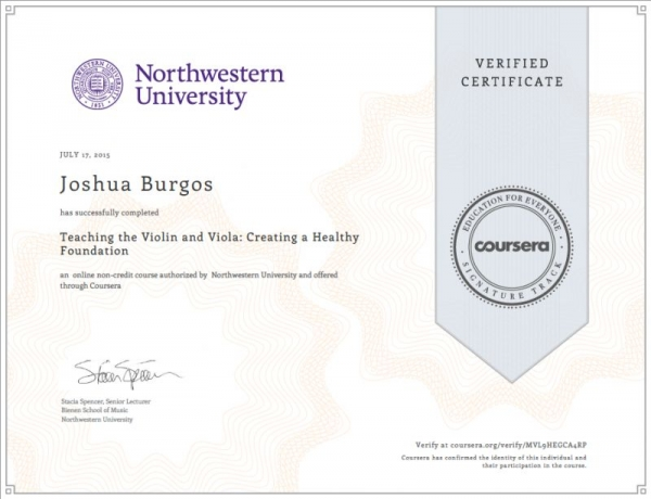 Copy of Joshua's Certificate in Teaching the Violin and Viola, a course offered by Northwestern University through Coursera.