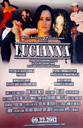 One of the Dance Pros and Dance Consultants for the 2012 film 'Lucianna'