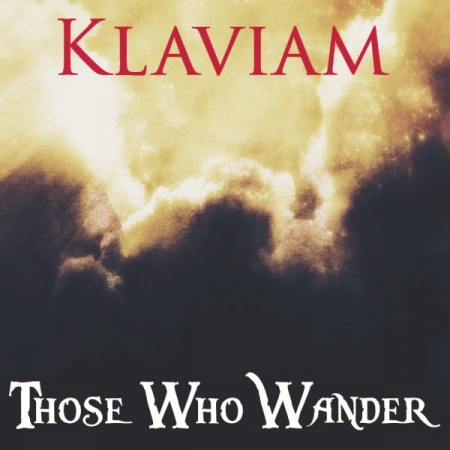 "Klaviam's Second Album: ""Those Who Wander"" (Alternate Cover)"