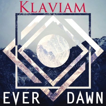 "Klaviam's Third Album: ""Ever Dawn"" (Alternate Cover)"