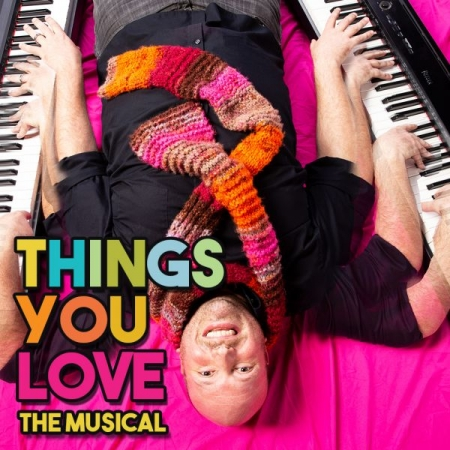 "Promo shot for ""Things You Love The Musical"" at The Hideout theater. Run was June-July 2018. Photo credit Steve Rogers Photography"