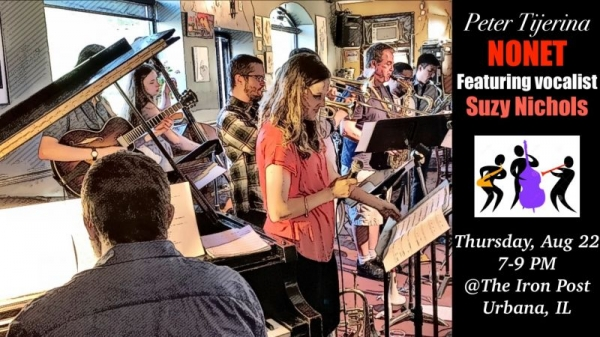 Performing with my nonet during the summer of 2019 at The Iron Post (Urbana, IL).