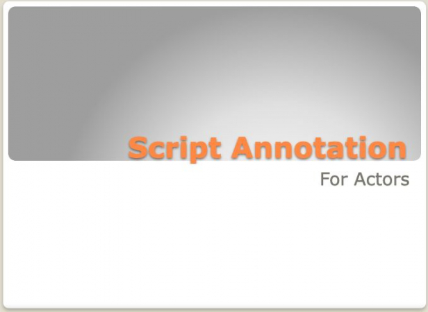 Script Annotation is one of the many types of lessons I offer students studying Theater and Acting. Ask me about it!