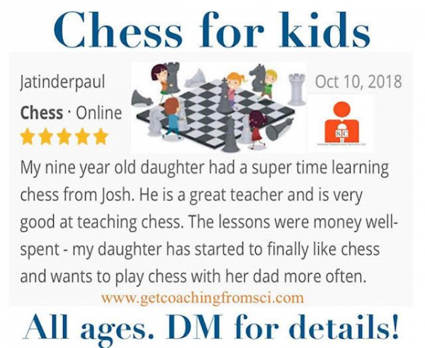 One of my biggest passions is teaching chess to kids!  All ages actually! 4 - 94!!