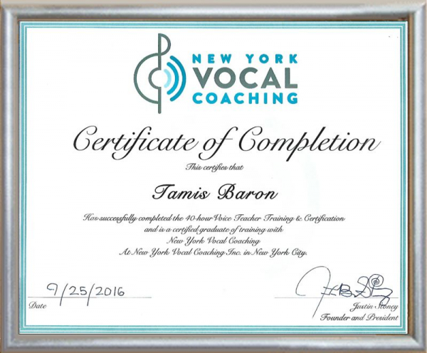 Vocal teaching certification.