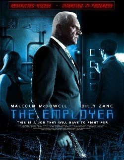 THE EMPLOYER, movie poster.  Starring Malcolm McDowell.  Original Score by Jonathan Hartman
