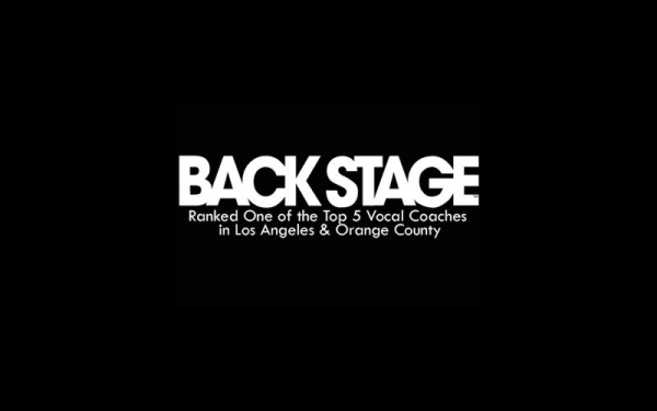 Awarded the Ranking of Top 5 Vocal Coaches in OC & LA by BACKSTAGE Magazine in 2014