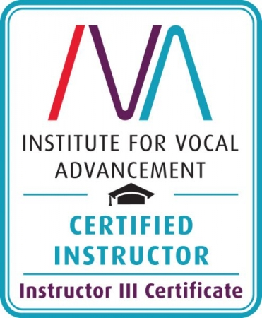 Level 3 Certified Vocal Instructor by the Institute for Vocal Advancement